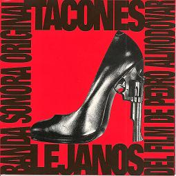 Tacones Lejanos / High Heels original soundtrack