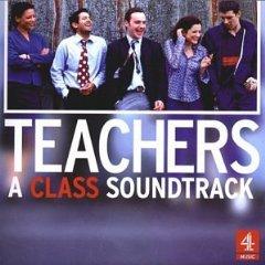 Teachers: A class soundtrack original soundtrack