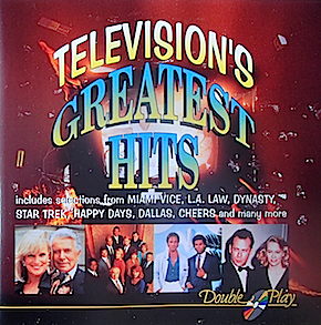 Television's Greatest Hits original soundtrack