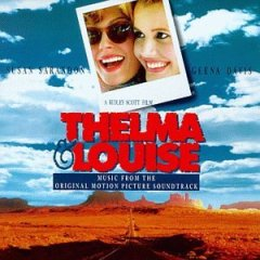 Thelma & Louise original soundtrack