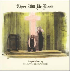 There will be Blood original soundtrack