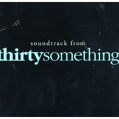 Thirtysomething original soundtrack