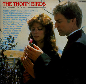 Thorn Birds & other BBC TV Themes original soundtrack