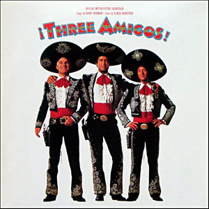 Three Amigos original soundtrack