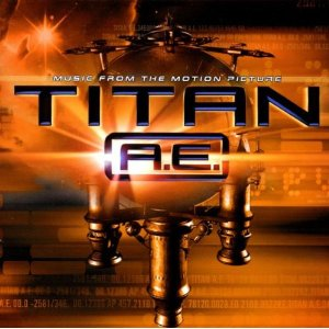 Titan A.E. original soundtrack