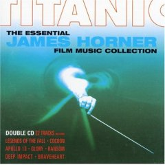 Titanic: Essential James Horner collection original soundtrack