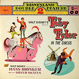 Toby Tyler in the Circus + Hans Brinkner and the Silver Skates original soundtrack
