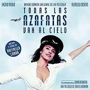 Todas Las Azafatas Van Al Cielo original soundtrack