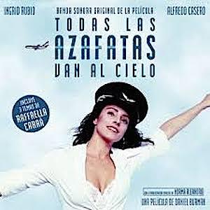 Todas Las Azafatas Van Al Cielo original soundtrack