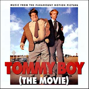 Tommy Boy: The Movie original soundtrack
