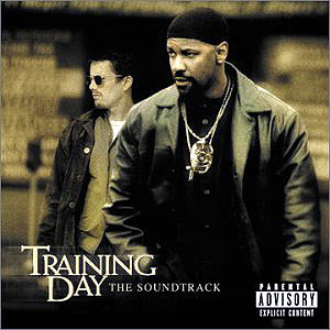 Training Day original soundtrack