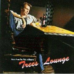 Trees Lounge original soundtrack