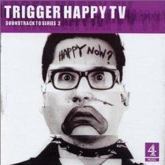 Trigger Happy TV: soundtrack 2 original soundtrack