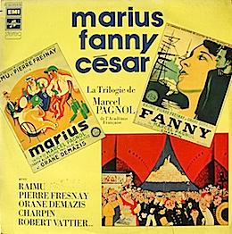 Trilogie Marseillaise: Marius, Fanny, Cesar original soundtrack