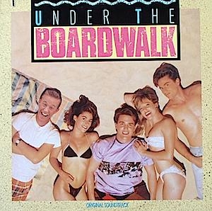 Under the Boardwalk original soundtrack