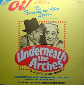 Underneath the Arches:the flanagan & allen story original soundtrack