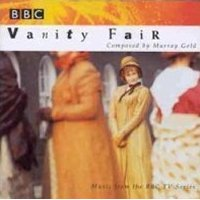Vanity Fair: music from the BBC TV series original soundtrack