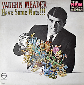 Vaughn Meader: Have Some Nuts original soundtrack