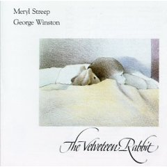 Velveteen Rabbit: Meryl Streep original soundtrack