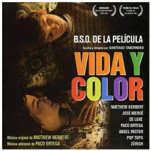 Vida y Color original soundtrack