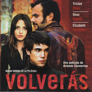Volverás original soundtrack