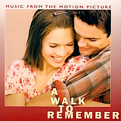 Walk to Remember original soundtrack