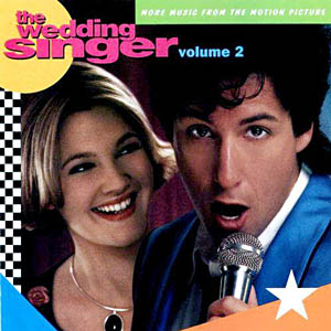 Wedding Singer: volume 2 original soundtrack