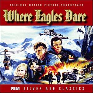 Where Eagles Dare & Operation Crossbow original soundtrack