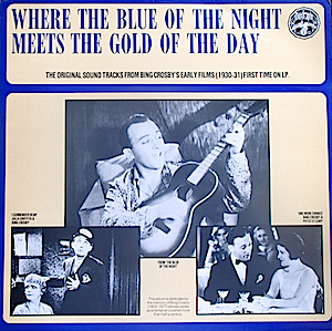 Where The Blue Of The Night Meets The Gold Of The Day original soundtrack