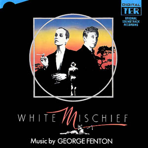 White Mischief original soundtrack