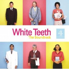 white teeth original soundtrack