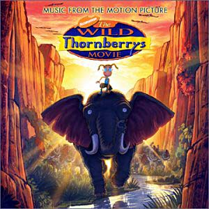 Wild Thornberrys Movie original soundtrack