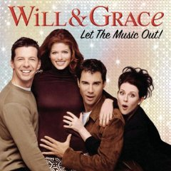 Will & Grace: let the music out original soundtrack
