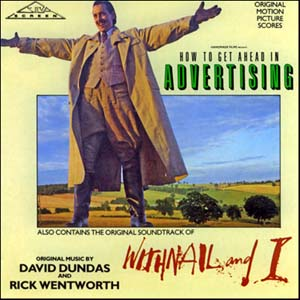 Withnail and I & How to Get Ahead in Advertising original soundtrack