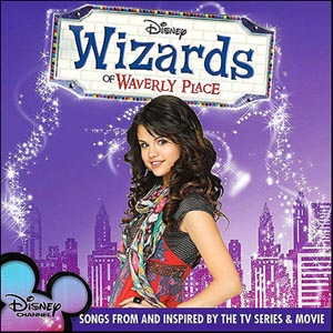 Wizards of Waverly Place original soundtrack