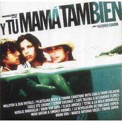 Y Tu Mamá Tambien original soundtrack