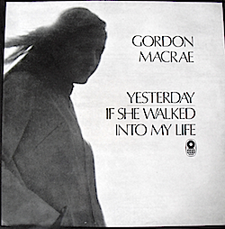 Yesterday: Gordon MacRae original soundtrack
