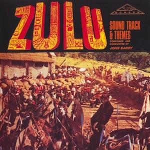 Zulu: Soundtrack & themes original soundtrack