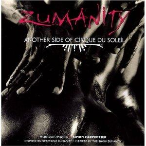 Zumanity: Cirque du Soleil original soundtrack