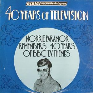 40 years of Television: Norrie Paramor original soundtrack