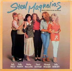 Steel Magnolias original soundtrack