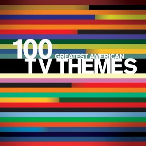 100 Greatest American TV Themes original soundtrack