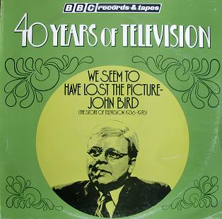 40 years of Television: John Bird original soundtrack