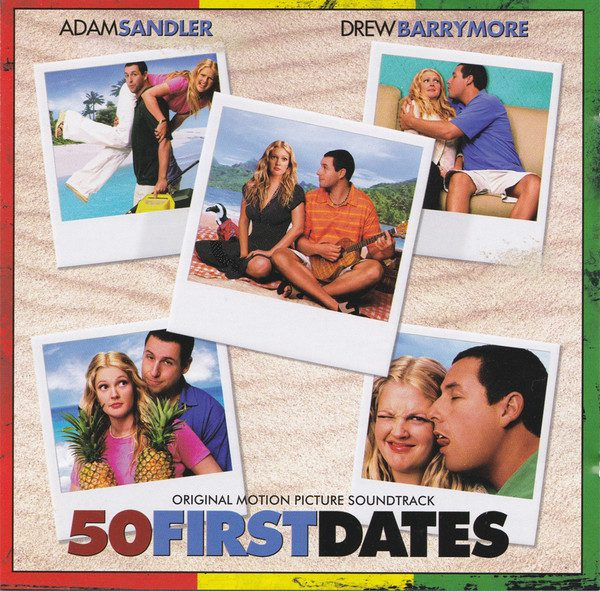 50 First Dates original soundtrack