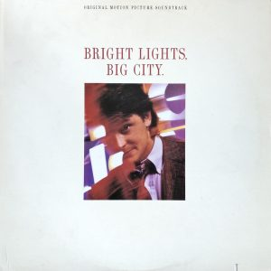 Bright Lights, Big City original soundtrack