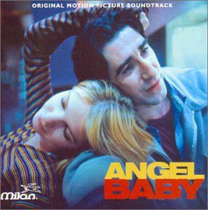 Angel Baby Original Motion Picture Soundtrack