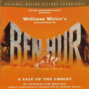 Miklos Rozsa ‎– Ben-Hur (Original Motion Picture Soundtrack)