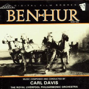 Carl Davis And The Royal Liverpool Philharmonic Orchestra ‎– Ben-Hur