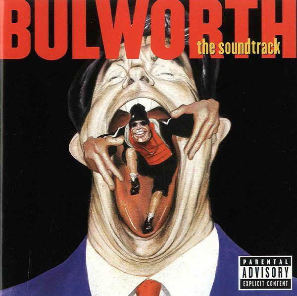 Bulworth (The Soundtrack)