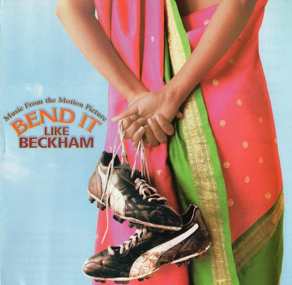 Bend It Like Beckham (Music From The Motion Picture)